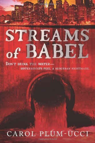 (Streams of Babel by Plum-Ucci, Carol. (HMH Books for Young Readers,2008) [Hardcover])