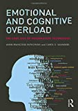 img - for Emotional and Cognitive Overload: The Dark Side of Information Technology book / textbook / text book