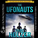 The Ufonauts Audiobook by Hans Holzer Narrated by Kevin Pierce
