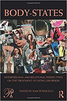 Book Body-States:Interpersonal and Relational Perspectives on the Treatment of Eating Disorders (Psychoanalysis in a New Key Book Series)