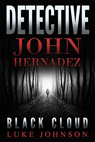 Detective John Hernadez: Black Cloud