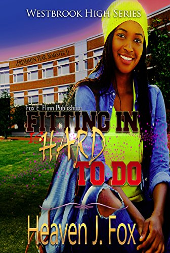 Search : Fitting In: (Is Hard to Do) (Westbrook High Series Book 1)