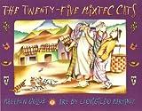 The Twenty-five Mixtec Cats, Matthew W. Gollub, 1889910287