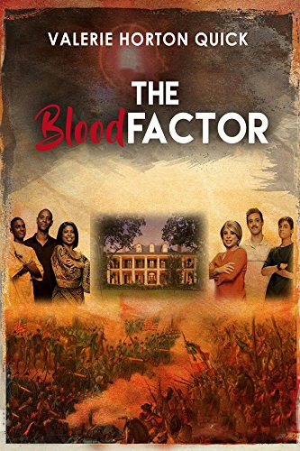 The Blood Factor by [Quick, Valerie]