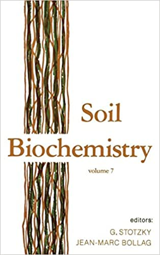 Soil Biochemistry: Volume 7 (Books in Soils, Plants, and the Environment)