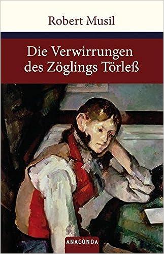 Robert Musil: Die Verwirrungen des Zöglings Törleß; Homo-Lektüre alphabetisch nach Titeln