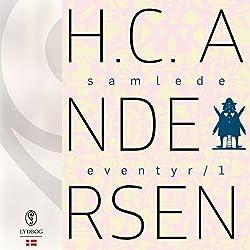 H.C. Andersens samlede eventyr (H.C. Andersens samlede eventyr 1)