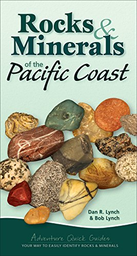 Rocks   Minerals Of The Pacific Coast  Adventure Quick Guides