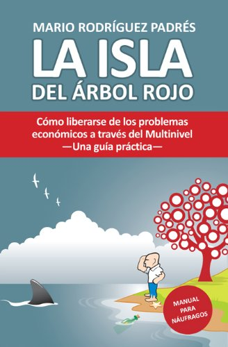 La Isla Del Arbol Rojo - Mario Rodr?guez Padr?s
