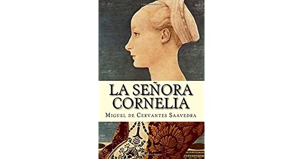 Amazon.com: La Señora Cornelia (Spanish Edition ...