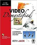 Video Demystified: A Handbook for the Digital Engineer