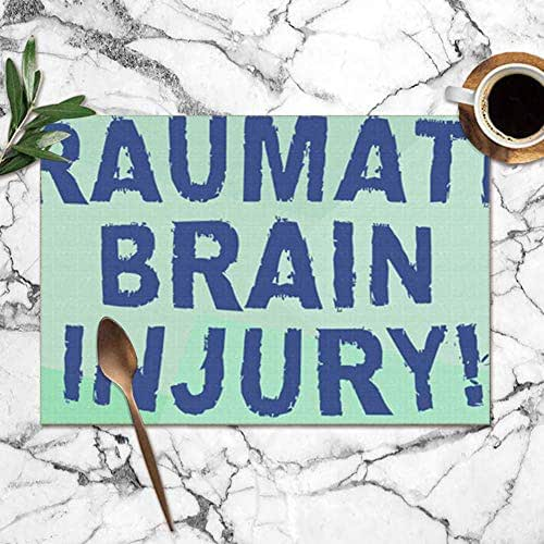 X-Large Text Sign Showing Traumatic Brain Injury Accident Washable Placemats for Dining Table Double Fabric Printing Polyester Place Mats for Kitchen Table Set of 6 Table Mat 12