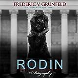 Rodin: A Biography