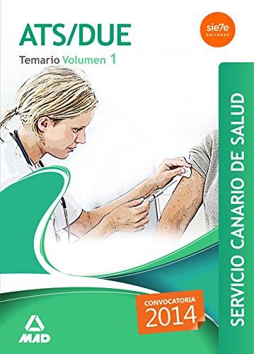 ATS/DUE del Servicio Canario de Salud. Temario Volumen I: 1