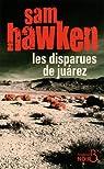 Les disparues de Juarez par Hawken