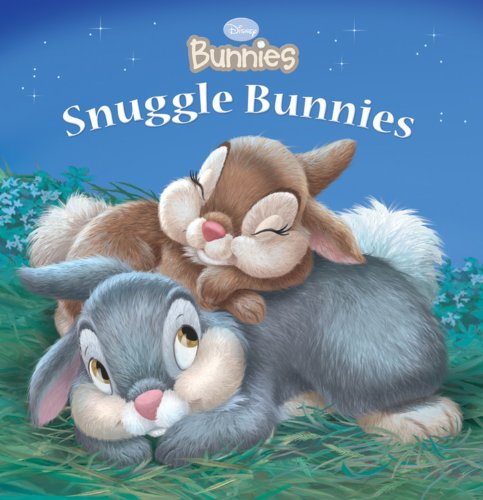 Snuggle Bunnies (Disney Bunnies; Ages Newborn and Up) pdf