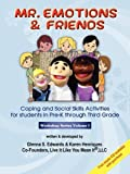 Mr. Emotions and Friends, Glenna S. Edwards and Karen Henriques, 1432735098