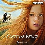 Rückkehr nach Kaltenbach (Ostwind - Das Filmhörspiel 2) | Lea Schmidbauer,Kristina Magdalena Henn