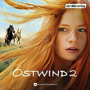 Rückkehr nach Kaltenbach (Ostwind - Das Filmhörspiel 2) Performance