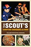 The Scout's Campfire Cookbook for Kids, Christine Conners and Tim Conners, 0762797215