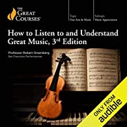 How to Listen to and Understand Great Music, 3rd Edition