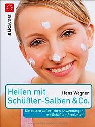 Heilen mit Schüßler-Salben & Co.: Die besten äußerlichen Anwendungen mit Schüßler-Produkten