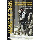 Along the Tigris: The 101st Airborne Division in Operation Iraqi Freedom: February 2003 to March 2004 (Schiffer Military History Book)