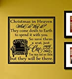 Christmas in heaven What do they do? They come down to Earth… Vinyl Wall Art Decal Sticker