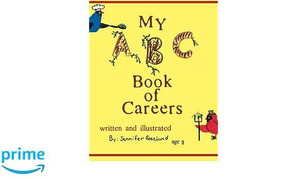 My ABC Book of Careers: Jennifer Roselund: 9781612220215 ...