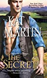 The Secret, Kat Martin, 1420128817