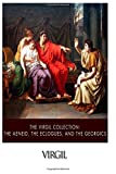 The Virgil Collection: the Aeneid, the Eclogues, and the Georgics, Virgil, 1500209678
