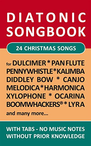 24 christmas songs diatonic melodies no music notes simplest notet for pan flute