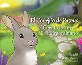 El Conejito de Pascua: El Cuento de un Día Extraordinario (Spanish Edition)