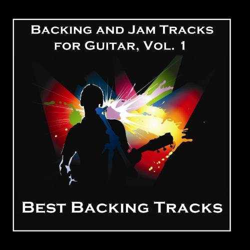 Backing Cd - Backing and Jam Tracks for Guitar, Vol. 1