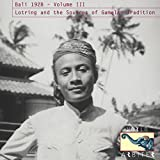 Bali 1928 Vol. III: Lotring and the Sources