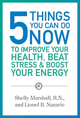5-things-you-can-do-now-to-improve-your-health-beat-stress-boost-your-energy