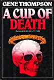 A Cup of Death, Gene Thompson, 0394561406