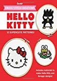 Cross Stitch Creations Hello Kitty: 12 Supercute Patterns