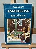 Invitation to Engineering, Eric Laithwaite, 0855206624