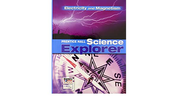 Amazon.com: SCIENCE EXPLORER ELECTRICITY AND MAGNETISM STUDENT ...