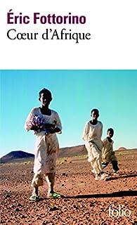 Coeur d'Afrique, Fottorino, Éric