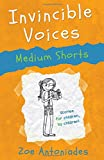 img - for Invincible Voices: Medium Shorts book / textbook / text book