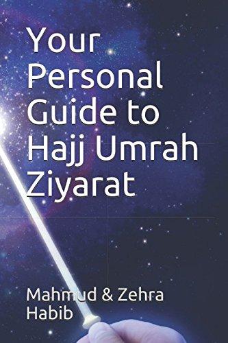 Your Personal Guide to Hajj Umrah Ziyarat