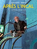 Après L'Incal, Tome 2 : Final Incal