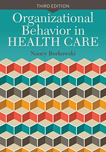 Organizational Behavior in Health Care Pdf