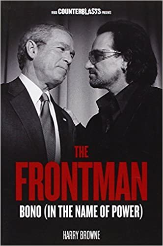 Book The Frontman: Bono (In the Name of Power) (Counterblasts) by Harry Browne (2013-06-04)