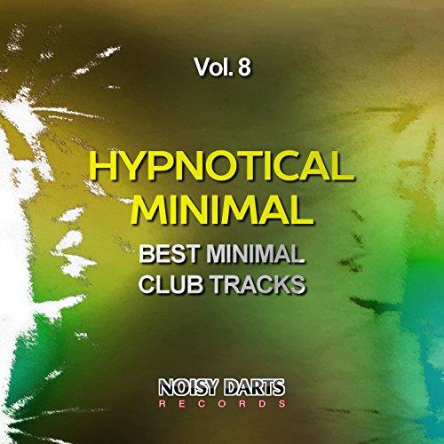 Hypnotical Minimal, Vol. 8 (Best Minimal Club Tracks)
