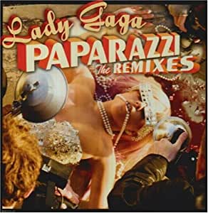 Paparazzi - The Remixes