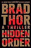 Hidden Order, Brad Thor, 1476717095