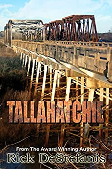 Tallahatchie (Southern Fiction Book 1) by [DeStefanis, Rick]